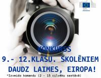 """Foto/video konkurss skolēniem """"Daudz laimes, Eiropa!"""""""