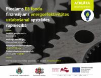 Uzņēmējiem pieejams ES fondu atbalsts energoefektivitātes palielināšanai apstrādes rūpniecībā