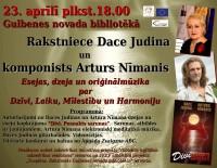 RAKSTNIECE DACE JUDINA UN MŪZIĶIS ARTURS KISEĻOVS AR LITERĀRI MUZIKĀLU PROGRAMMU