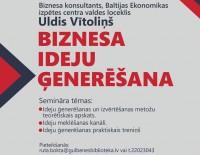 """Aicinām uz semināru """"Biznesa ideju ģenerēšana"""""""