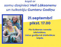 Gulbenē viesosies Heli Laksonena un Guntars Godiņš!