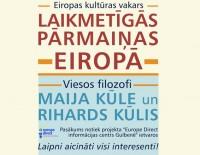 """Eiropas kultūras vakars """"Laikmetīgās pārmaiņas Eiropā"""""""