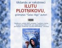 Tikšanās ar rakstnieci Ilutu Plotņikovu