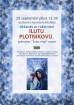 Tikšanās ar rakstnieci Ilonu Plotņikovu