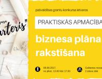 """Biznesa """"Starteris"""": praktiskās apmācības biznesa plāna rakstīšanā"""