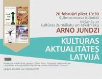 Tikšanās ar kultūras žurnālistu un rakstnieku Arno Jundzi