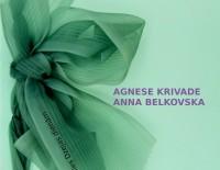 Aicinām uz tikšanos ar dzejniecēm Agnesi Krivadi un Annu Belkovsku