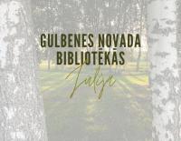 Pasākumi Gulbenes novada bibliotēkās