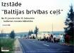 """Izstāde """"Baltijas brīvības ceļš"""""""