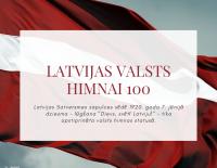 Latvijas valsts himnai 100!