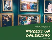 Virtuālā muzeju apskate visā pasaulē